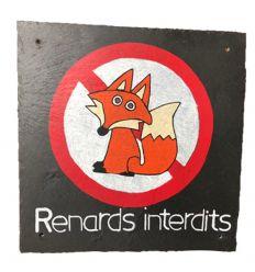 Ardoise décorative Interdit aux renards
